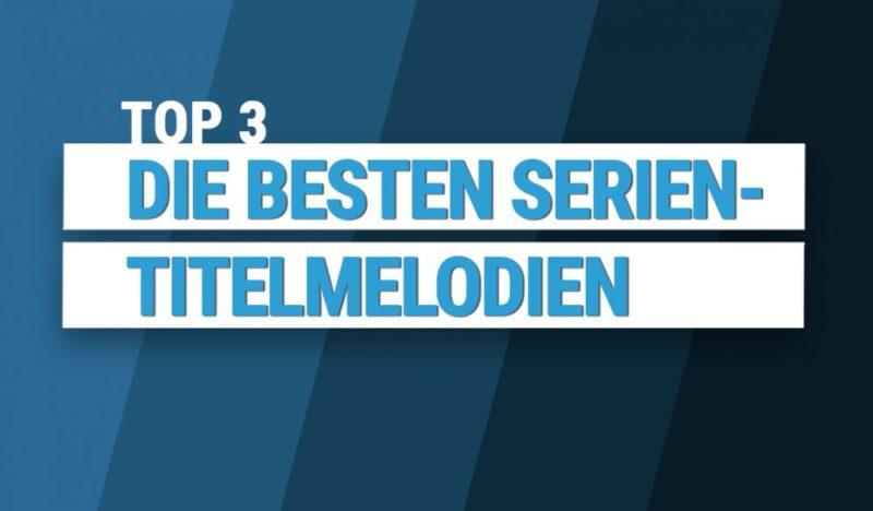Top 10 Titelmelodien von Serien aus 2014