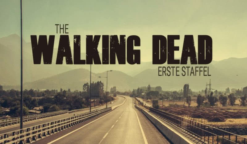 Kritik: The Walking Dead – Staffel 1