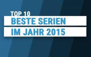 Titelbild zum Beitrag zu Top 10 Serien im Jahr 2015