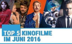 Top 5 Kinofilme im Juni 2016