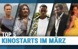 Top 5 Kinostarts im März 2017