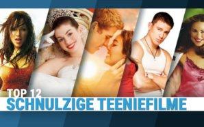 Top 12: Die schnulzigsten Teenie-Filme aller Zeiten!