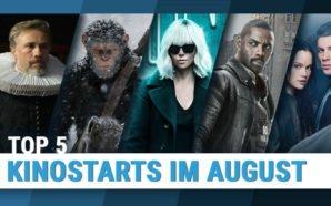 Top 5: Kinostarts im August 2017