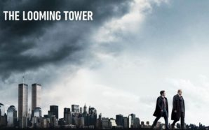 Titelbild Kritik The Looming Tower mit World Trade Center und Jeff Daniels und Tahar Rahim im Vordergrund