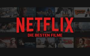 Die besten Filme auf Netflix 2020