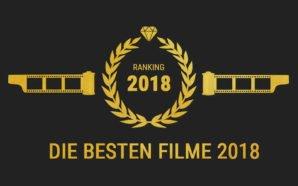 Top 10: Die besten Filme 2018