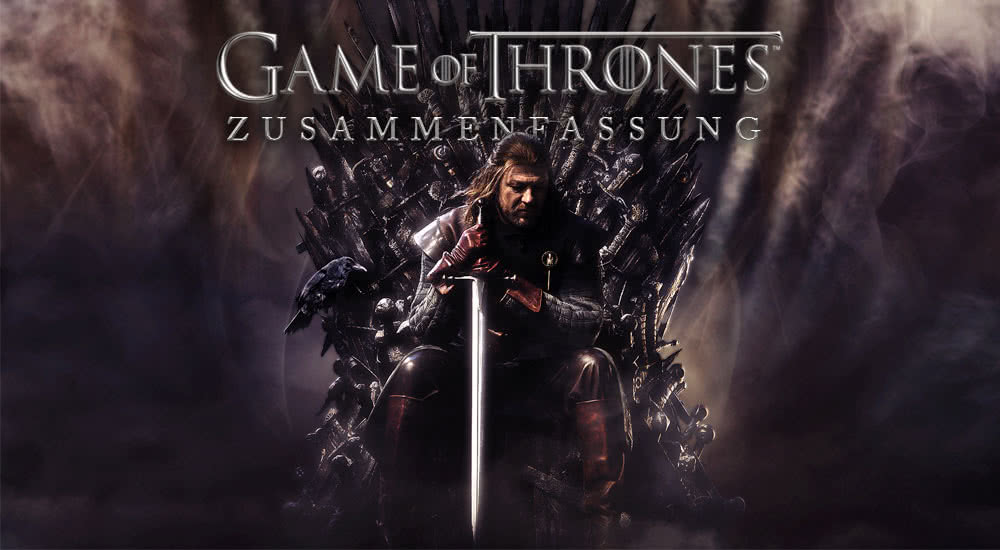 Zusammenfassung: Game of Thrones Staffel 1-8