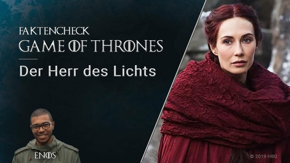 Titelbild für Faktencheck Game of Thrones Der Herr des Lichts