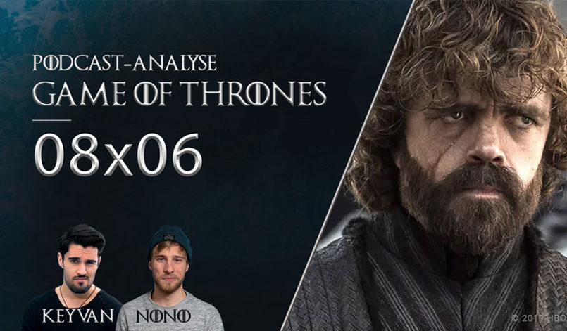 Tyrion Lannister in Game of Thrones Staffel 8 Folge 6 Podcast