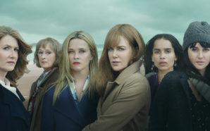 Laura Dern als Renata Klein, Meryl Streep als Mary Louise Wright, Reese Witherspoon als Madeline Mackenzie, Nicole Kidman als Celeste Wright, Zoë Kravitz als Bonnie Carlson, Shailene Woodley als Jane Chapman