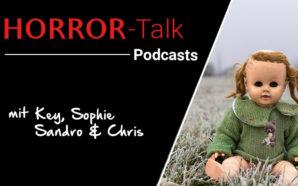 Podcast: Dreiteiliger HORROR-Talk 2020