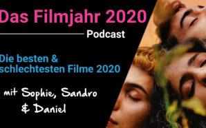 Podcast: Das war das Filmjahr 2020 – Unser Rückblick