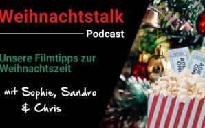 Podcast: Filme zur Weihnachtszeit