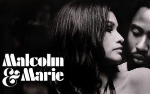 "Titelbild zur Kritik ""Malcolm & Marie"""