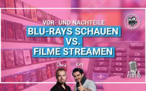 Podcast: Blu-rays schauen vs. Filme streamen: Vor- und Nachteile |…
