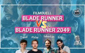 Filmduell: Blade Runner vs Blade Runner 2049 | Podcast #97