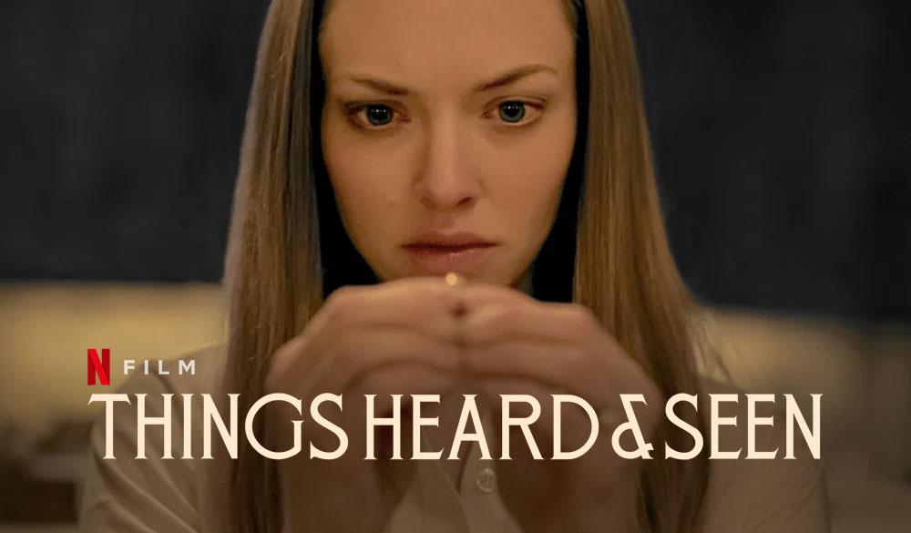 Kritik: Things Heard & Seen