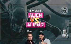 Filmduell: ALIEN vs ALIEN 2 | Podcast #109