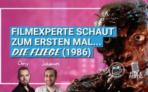 FILMEXPERTE schaut zum ersten Mal…Die Fliege (1986) | Podcast#112