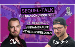 Sequel-Talk Überraschungsfolge: In-Game-Käufe / The Suicide Squad | Podcast #116