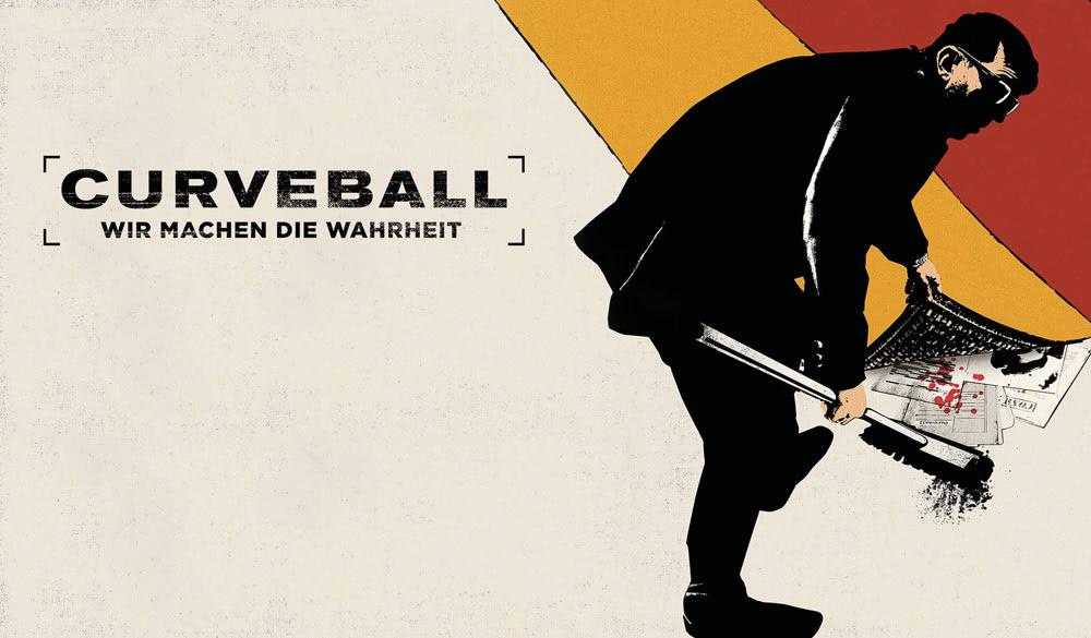 Kritik: Curveball – Wir machen die Wahrheit