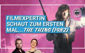 Filmexpertin schaut zum ersten Mal… The Thing (1982) | Podcast…