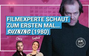 Filmexperte schaut zum ersten mal… Shining (1980) | Podcast #123